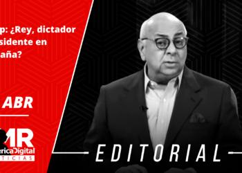 Editorial: Trump: ¿Rey, dictador o presidente en campaña?