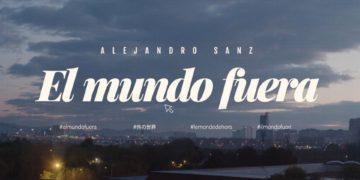 El Mundo Fuera documental Alejandro Sanz
